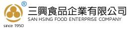 SAN HSING FOOD ENTERPRISE COMPANY