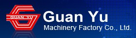 Guan Yu Machinery Factory Co., Ltd.